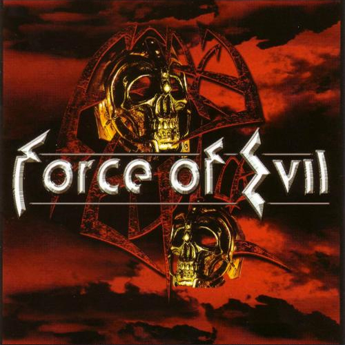 Force Of Evil - Force Of Evil - Cover
