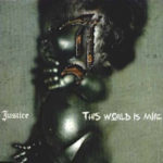 Cover - Justice – This World Is Mine (EP)