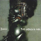 Justice - This World Is Mine (EP) - CD-Cover