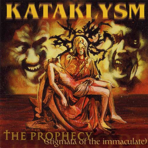Kataklysm - The Prophecy (Stigmata Of The Immaculate) - Cover
