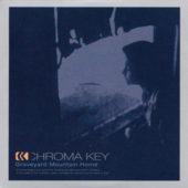Chroma Key - Graveyard Mountain Home - CD-Cover