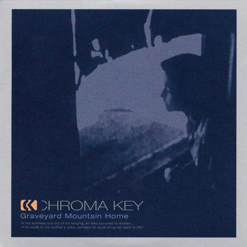 Chroma Key - Graveyard Mountain Home - Cover