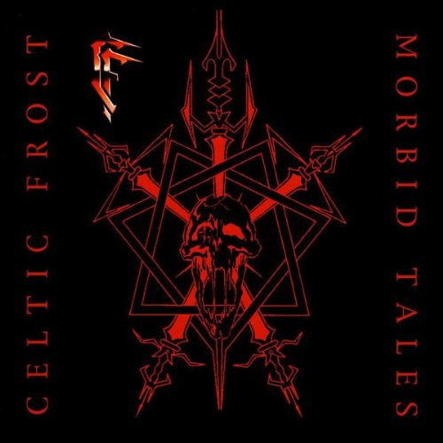 Celtic Frost - Morbid Tales - Cover