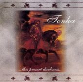 Tonka - ...This Present Darkness... - CD-Cover