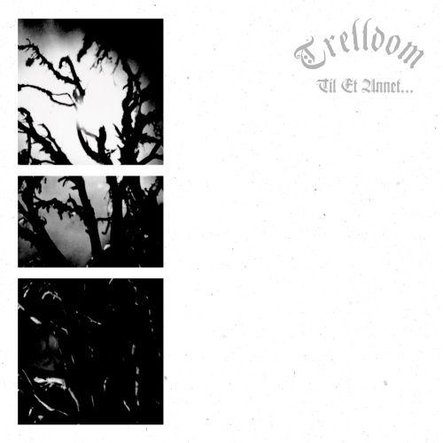 Trelldom - Til Et Annet … (Re-Release) - Cover