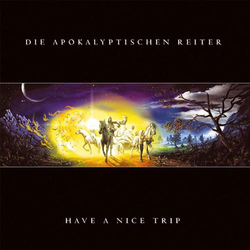 Die Apokalyptischen Reiter - Have A Nice Trip - Cover