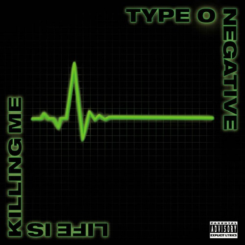 Type O Negative - Life Is Killing Me - Cover