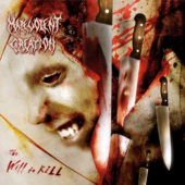 Malevolent Creation - The Will To Kill - CD-Cover