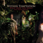 Cover - Within Temptation – What Have You Done (EP)