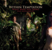 Within Temptation - What Have You Done (EP) - CD-Cover