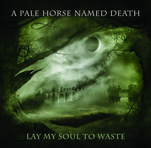 A Pale Horse Named Death - Lay My Soul To Waste - Cover