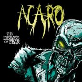 Acaro - The Disease Of Fear - CD-Cover