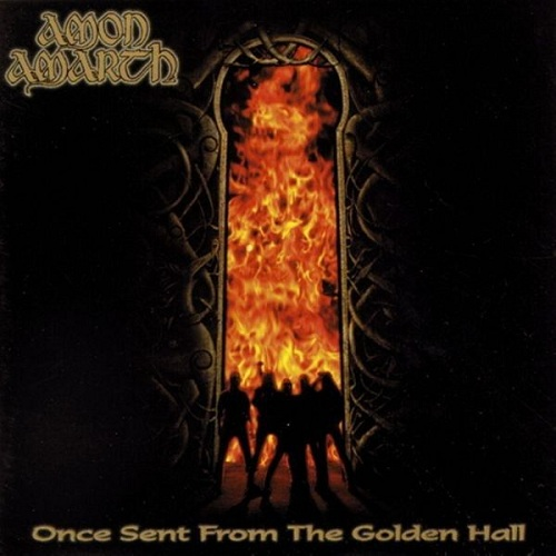 Amon Amarth - Once Sent From The Golden Hall - Cover