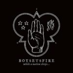 Cover - Boysetsfire – While A Nation Sleeps…