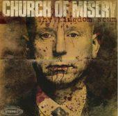 Church Of Misery - Thy Kingdom Scum - CD-Cover