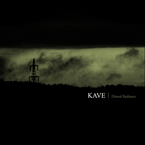 Kave - Dismal Radiance  - Cover