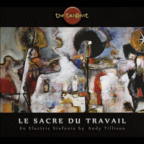 The Tangent - Le Sacre Du Travail - Cover