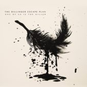 The Dillinger Escape Plan - One Of Us Is The Killer - CD-Cover