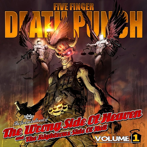 Five Finger Death Punch - The Wrong Side Of Heaven And The Righteous Side Of Hell Vol. 1 - Cover