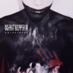 Cover - We Butter The Bread With Butter – Goldkinder