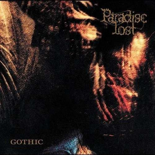 Paradise Lost - Gothic - Cover