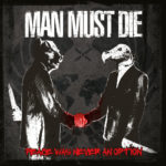 Cover - Man Must Die – Peace Was Never An Option