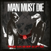 Man Must Die - Peace Was Never An Option - CD-Cover