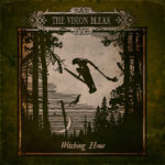 Cover - The Vision Bleak – Witching Hour