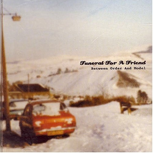 Funeral For A Friend - Between Order And Model (Re-Release) - Cover