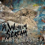 A Wilhelm Scream - Partycrasher - CD-Cover