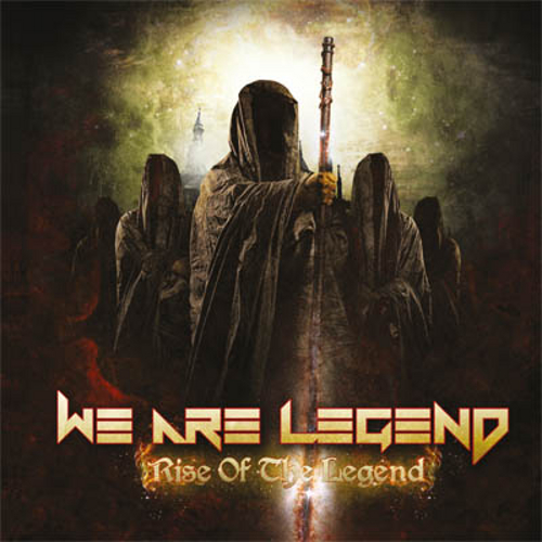 We Are Legend - Rise Of The Legend - Cover