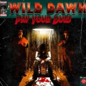 Wild Dawn - Pay Your Dues - CD-Cover