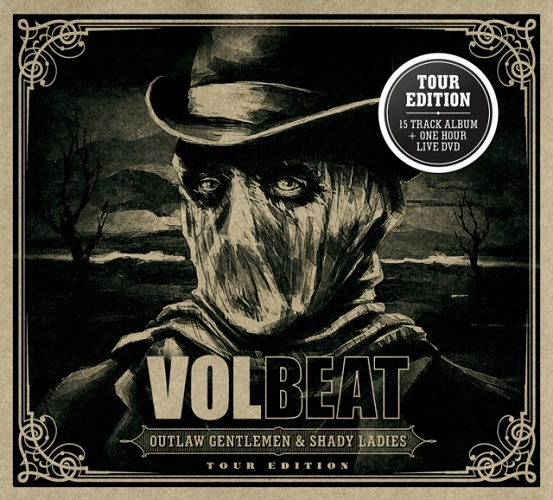 Volbeat - Outlaw Gentlemen & Shady Ladies (Tour Edition) - Cover