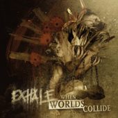 Exhale  - When Worlds Collide - CD-Cover