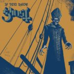 Cover - Ghost – If You Have Ghost