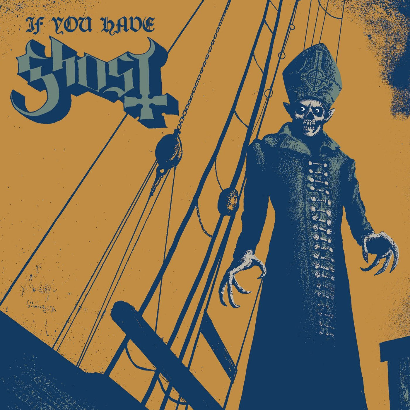 Ghost - If You Have Ghost - Cover