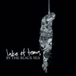 Cover - Lake Of Tears – By The Black Sea