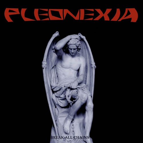 Pleonexia - Break All Chains - Cover