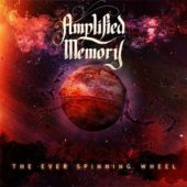 Amplified Memory - The Ever Spinning Wheel - CD-Cover