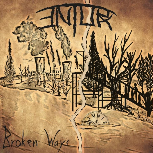 Entorx - Broken Ways - Cover
