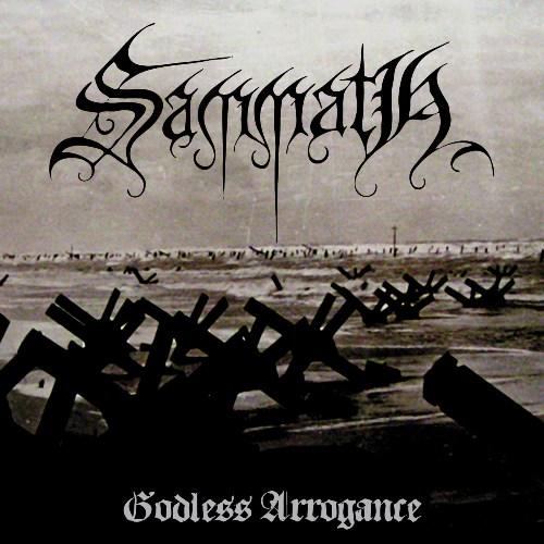 Sammath - Godless Arrogance - Cover