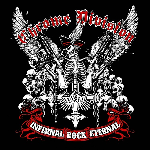 Chrome Division - Infernal Rock Eternal - Cover