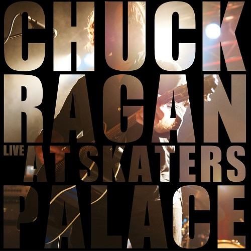 Chuck Ragan - Live At Skaters Palace - Cover