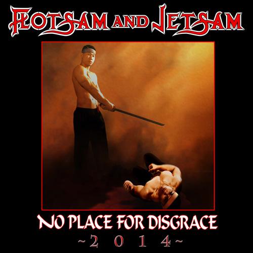 Flotsam & Jetsam - No Place For Disgrace - Cover