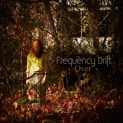 Frequency Drift - Over - Cover