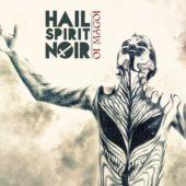 Hail Spirit Noir - Oi Magoi - CD-Cover