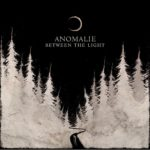 Cover - Anomalie – Between The Light