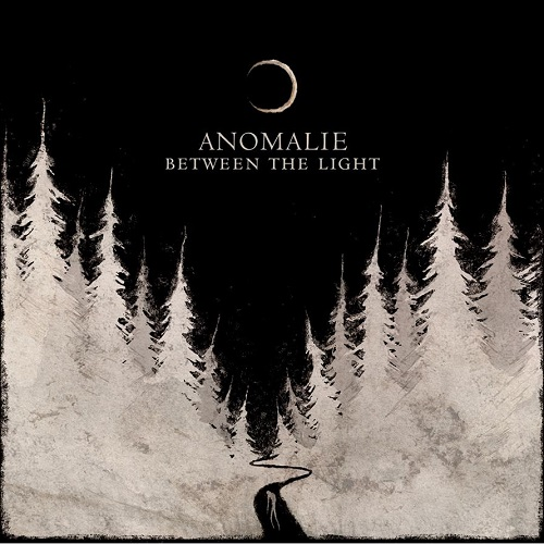 Anomalie - Between The Light - Cover