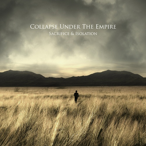 Collapse Under The Empire - Sacrifice & Isolation - Cover