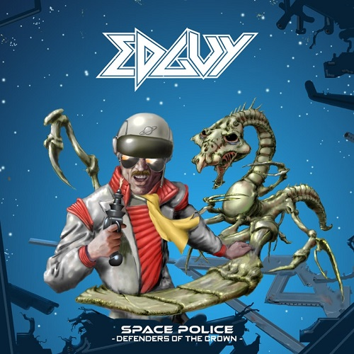Edguy - Space Police – Defenders Of The Crown - Cover